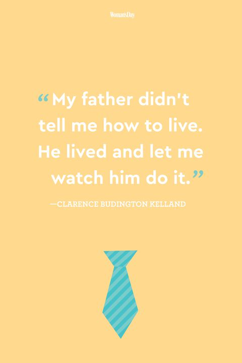 clarence budington kelland fathers day quote